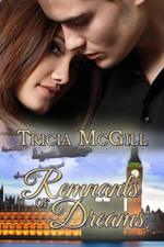 Remnants of Dreams by Tricia McGill