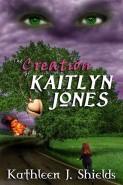 The Creation of Kaitlyn Jones