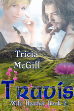Travis--Wild Heather Book 2