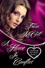 A Heart in Conflict (Challenge the Heart Book 2) by Tricia McGill