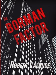 The Borman Factor (A Nick Borman Thriller Book 1)