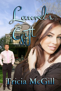 Laurel's Gift by Tricia McGill