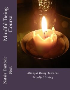 Mindful Being: Towards Mindful Living Course (AoL Mindfulness Book 4)