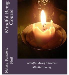 Mindful Being towards Mindful Living Course by Nataša Pantović