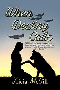 When Destiny Calls by Tricia McGill